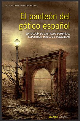 EL PANTEÓN DEL GÓTICO ESPAÑOL