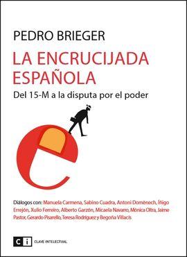 LA ENCRUCIJADA ESPAÑOLA