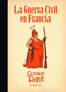 LA GUERRA CIVIL EN FRANCIA (1871)
