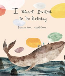 I WASN'T INVITED TO THE BIRTHDAY (2º EDICIÓN)