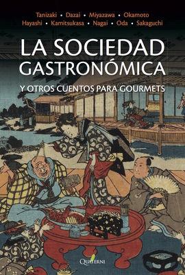 LA SOCIEDAD GASTRONÓMICA Y OTROS CUENTOS PARA GOURMETS