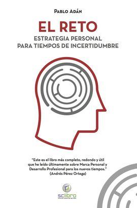 EL RETO. ESTRATEGIA PERSONAL PARA TIEMPOS DE INCERTIDUMBRE
