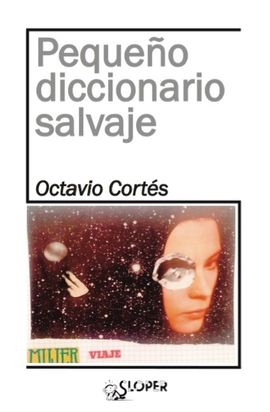 PEQUEÑO DICCIONARIO SALVAJE