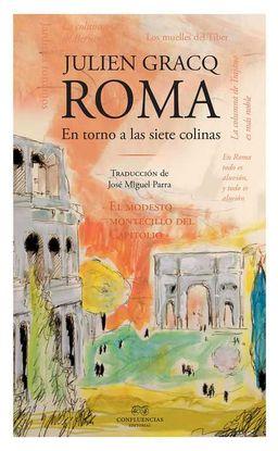 ROMA. EN TORNO A LAS SIETE COLINAS