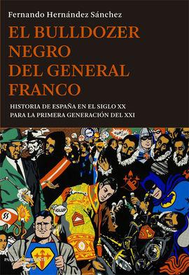 EL BULLDOZER NEGRO DEL GENERAL FRANCO