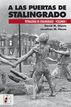 A LAS PUERTAS DE STALINGRADO