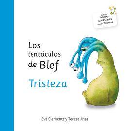 LOS TENTÁCULOS DE BLEF - TRISTEZA