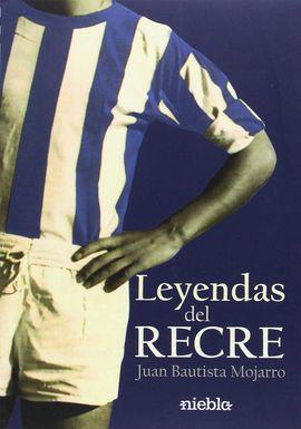LEYENDAS DEL RECRE
