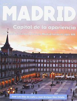 MADRID. CAPITAL DE LA APARIENCIA