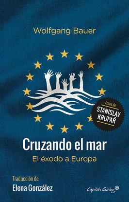 CRUZANDO EL MAR: EL ÉXODO A EUROPA