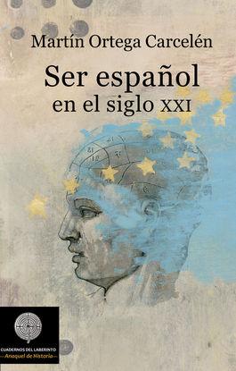 SER ESPAÑOL EN EL SIGLO XXI