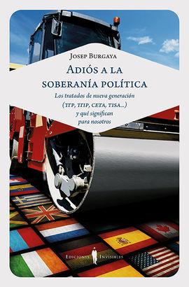ADIÓS A LA SOBERANÍA POLÍTICA