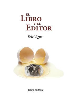 EL LIBRO Y EL EDITOR