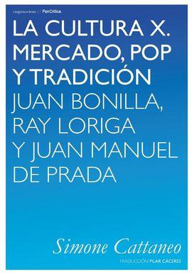 LA CULTURA X. MERCADO, POP Y TRADICIÓN