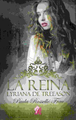 LA REINA LYRIANNA DE TREASON