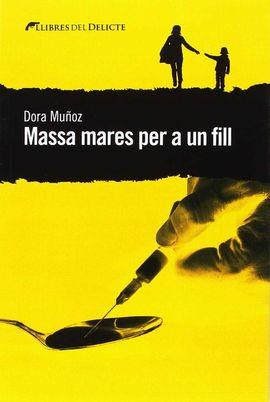 MASSA MARES PER A UN FILL