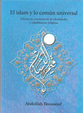 EL ISLAM Y EL COMÚN UNIVERSAL