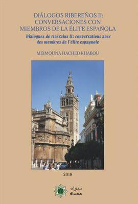 DIÁLOGOS RIBERE?OS II: CONVERSACIONES CON MIEMBROS DE LA ÉLITE ESPA?OLA