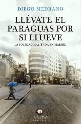LLÉVATE EL PARAGUAS POR SI LLUEVE