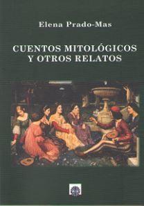 CUENTOS MITOLOGICOS Y OTROS RELATOS