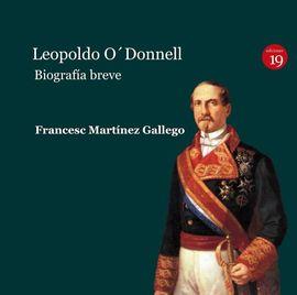 LEOPOLDO O'DONNELL. BIOGRAFÍA BREVE