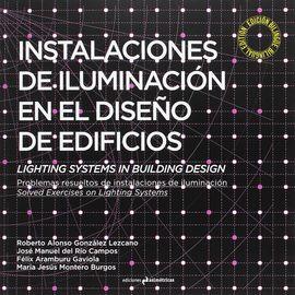 INSTALACIONES DE ILUMINACIÓN EN EL DISEÑO DE EDIFICIOS. LIGHTING SYSTEMS IN BUIL