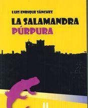 LA SALAMANDRA PÚRPURA