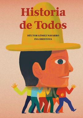 HISTORIA DE TODOS