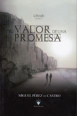 LINAJE II - EL VALOR DE UNA PROMESA