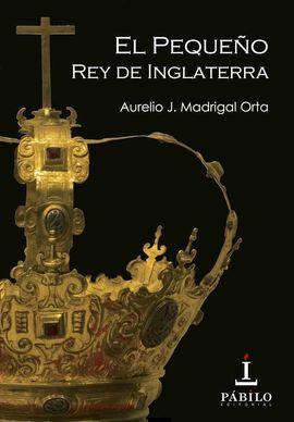 EL PEQUEÑO REY DE INGLATERRA