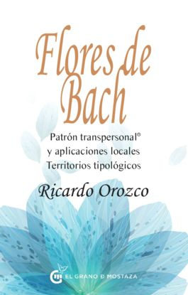 FLORES DE BACH, PATRÓN TRANSPERSONAL®