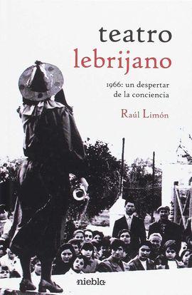 TEATRO LEBRIJANO 1966: UN DESPERTAR DE LA CONCIENCIA