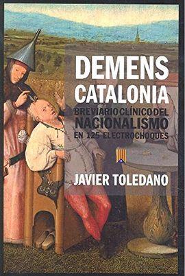 DEMESNS CATALONIA BREVARIO CLINICO DEL NACIONALISMO EN 125