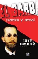 EL BARBA (SANTO Y ATEO)