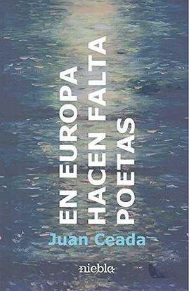 EN EUROPA, HACEN FALTA POETAS