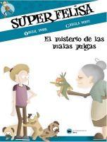 SUPERFELISA Y EL MISTERIO DE LAS MALAS PULGAS
