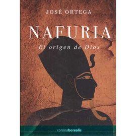 NAFURIA EL ORIGEN DE DIOS