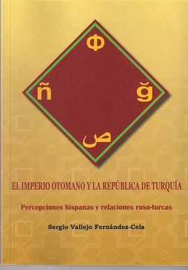EL IMPERIO OTOMANO Y LA REPÚBLICA DE TURQUÍA