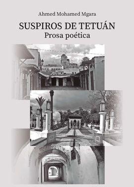 SUSPIROS DE TETÚAN. PROSA POÉTICA