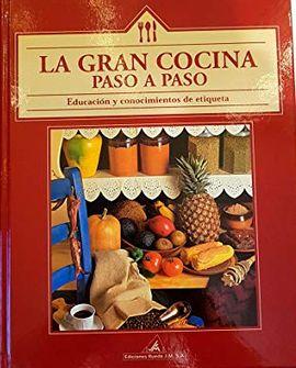 LA GRAN COCINA PASO A PASO. EDUCACIÓN Y CONOCIMIENTOS DE ETIQUETA