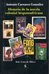 HISTORIA DE LA NOVELA COLONIAL HISPANOAFRICANA