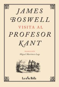 JAMES BOSWELL VISITA AL PROFESOR KANT