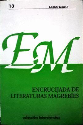 ENCRUCIJADA DE LITERATURAS MAGREBÍES