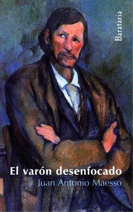 EL VARÓN DESENFOCADO
