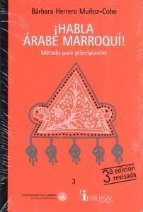 ¡HABLA ÁRABE MARROQUÍ! : MÉTODO PARA PRINCIPIANTES