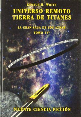 UNIVERSO REMOTO ; TIERRA DE TITANES