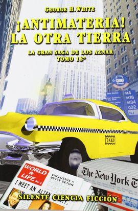 ¡ANTIMATERIA! ; LA OTRA TIERRA