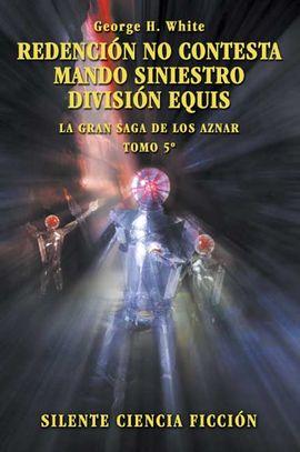 REDENCIÓN NO CONTESTA ; MANDO SINIESTRO; DIVISIÓN EQUIS