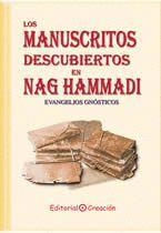 LOS MANUSCRITOS DESCUBIERTOS EN NAG HAMMADI. EVANGELIOS GNÓSTICOS