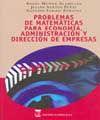 PROBLEMAS DE MATEMÁTICAS PARA ECONOMÍA, ADMINISTRACIÓN Y DIRECCIÓN DE EMPRESAS.